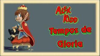 Alex Kidd - Tempos de glória