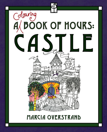 A Colouring Book of Hours - Castle
