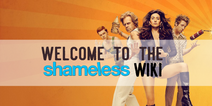 SHAMELESS-WIKI-WELCOME