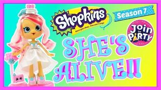 Shopkins Shoppies Season 7 Bridie WATCH HER COME ALIVE! Join the Party Themed Wedding Doll Shopkins
