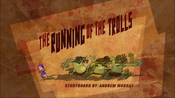 The Running of the Trolls title card