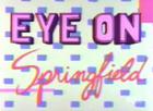 Eye on Springfield 2