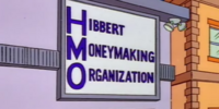 Hibbert Moneymaking Organization