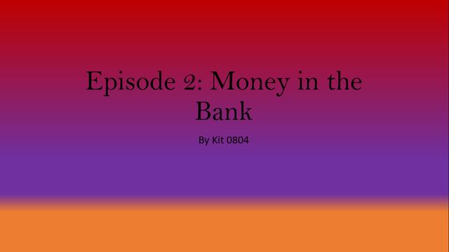 File:E2MoneyintheBank.png