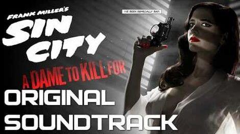 21 Skin City - Sin City A Dame to Kill For - Original Soundtrack (Score) OST 2014
