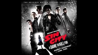 Sin City 2 A Dame To Kill For OST - Kadie's