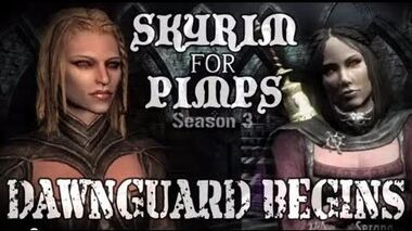 Skyrim For Pimps - Dawnguard Begins! (S3E01) (Dawnguard Walkthrough)-0