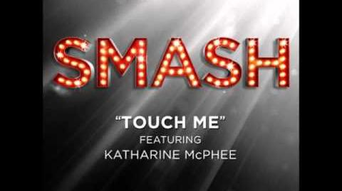Smash - Touch Me HD