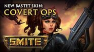 New Bastet Skin Covert Ops