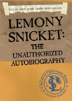 File:Lemony Snicket The Unauthorized Autobiography.jpg