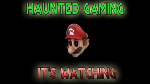 Haunted Gaming - It's Watching (CREEPYPASTA)
