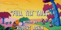Full Tilt Tails