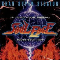 Soul Edge Original Soundtrack - Khan Super Session cover