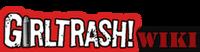 GirlTrash!wiki