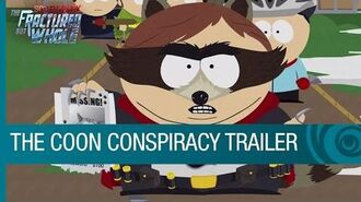 South Park The Fractured But Whole - The Coon Conspiracy Trailer US