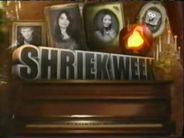Shriek Week