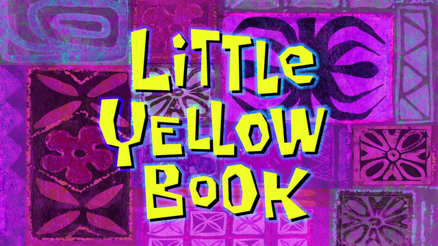 File:S09E04A-Little-Yellow-Book-Titlecard.PNG