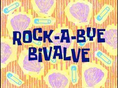 Rock-a-Bye Bivalve