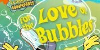 For the Love of Bubbles