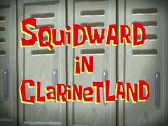 Squidward in Clarinetland