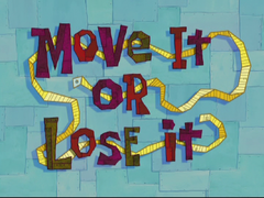 Move It or Lose It