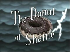 The Donut of Shame