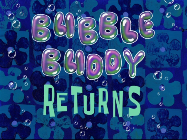 File:Bubble Buddy Returns.png