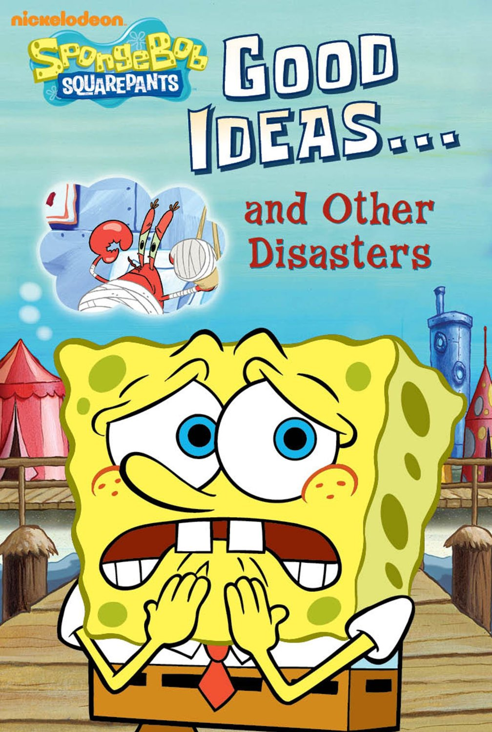 good ideas and other disasters encyclopedia spongebobia
