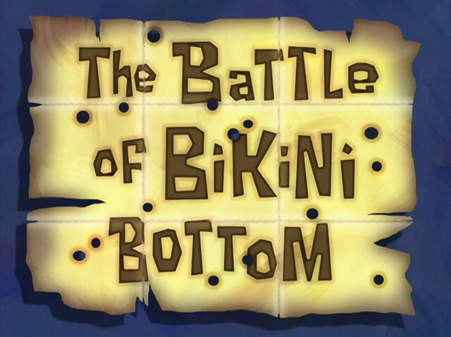 File:The Battle of Bikini Bottom.jpg
