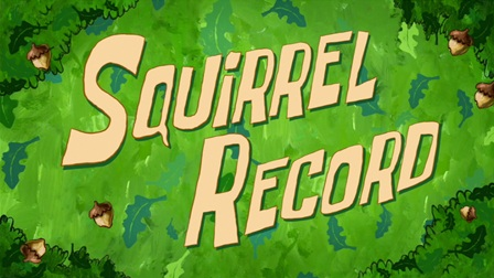 File:Squirrel Record.png