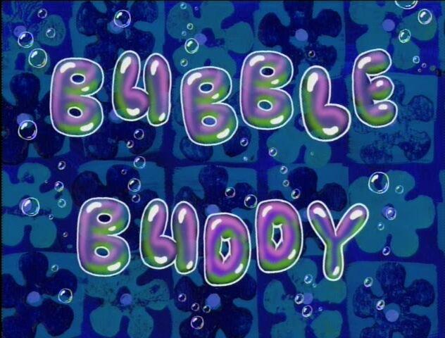 File:Bubble Buddy.jpg