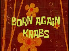 Born Again Krabs