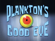 Plankton's Good Eye