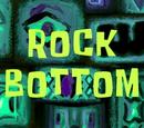 Rock Bottom (transcript)