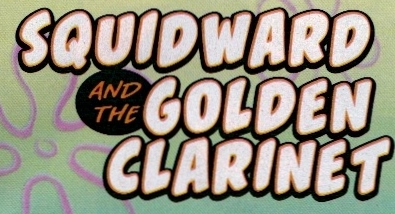 File:Squidward and the Golden Clarinet - Title.jpg