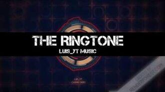 Luis yt - The Ringtone