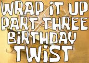 Birthday Twist