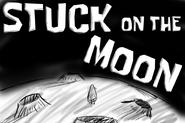 Stuck on the Moon TC copy