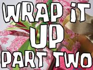 Wrap It Up (2)