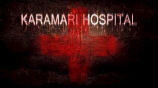 Karamari Hospital Release Trailer