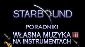 STARBOUND PORADNIKI MUZYKA Z INSTRUMENTÓW-1