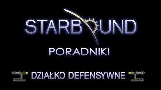 STARBOUND PORADNIKI DEFENCE TURRET (DZIAŁKO SZCZELNICZE)-0