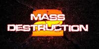 Mass Destruction 2
