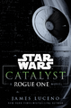 Catalyst A Rogue One Novel.png