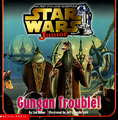 Gungan trouble cover.png