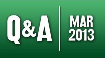 StephenVlog Q&A - March 2013