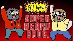 SUPER BEARD BROS IS BACK!