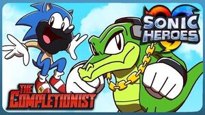 The Completionist - Sonic Heroes -Team Sonic or Team Dark?