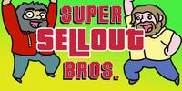 Super Sellout Bros.