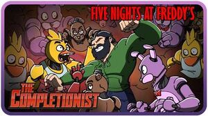 Five Nights At Freddy's - The Completionist Ep